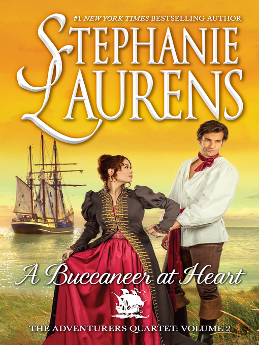 Title details for A Buccaneer at Heart by STEPHANIE LAURENS - Available
