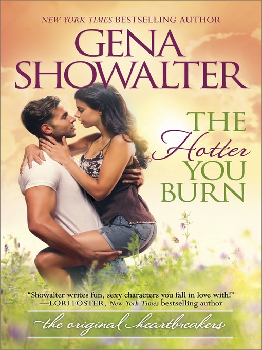 Title details for The Hotter You Burn by Gena Showalter - Wait list