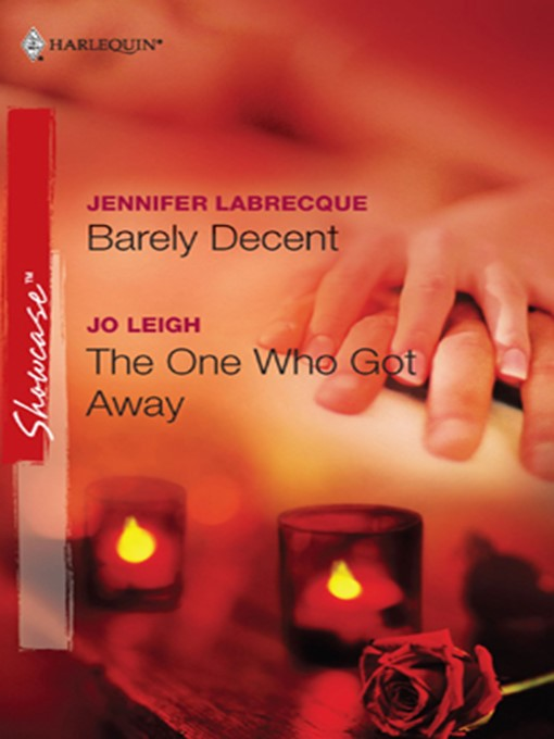 Title details for Barely Decent & The One Who Got Away by Jennifer LaBrecque - Available