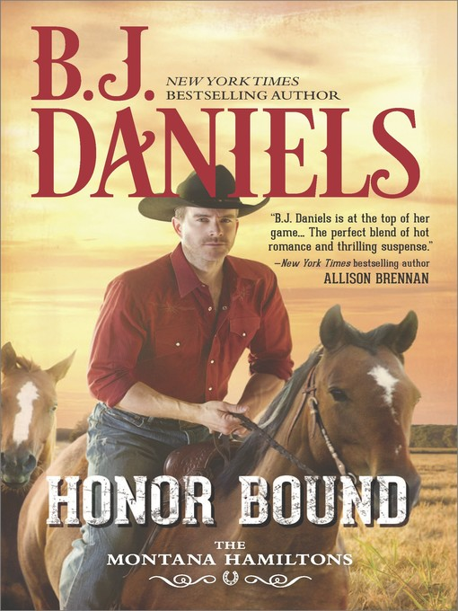 Title details for Honor Bound by B.J. Daniels - Wait list