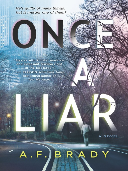 Title details for Once a Liar by A.F. Brady - Available