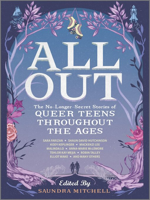 Title details for All Out--The No-Longer-Secret Stories of Queer Teens throughout the Ages by Saundra Mitchell - Available