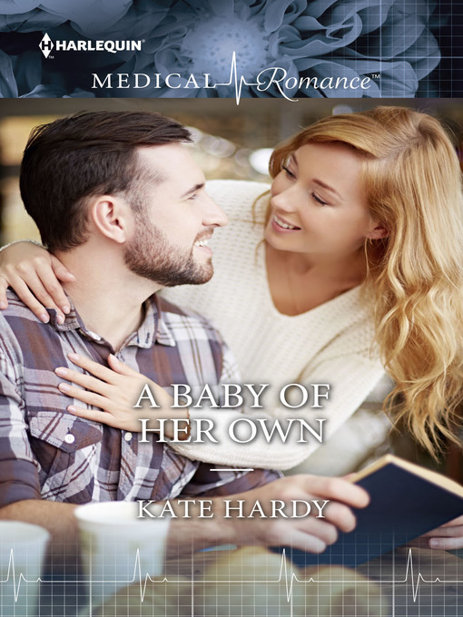 Title details for A BABY OF HER OWN by Kate Hardy - Available