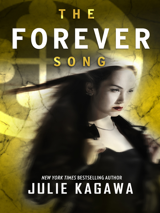 Title details for The Forever Song by Julie Kagawa - Wait list