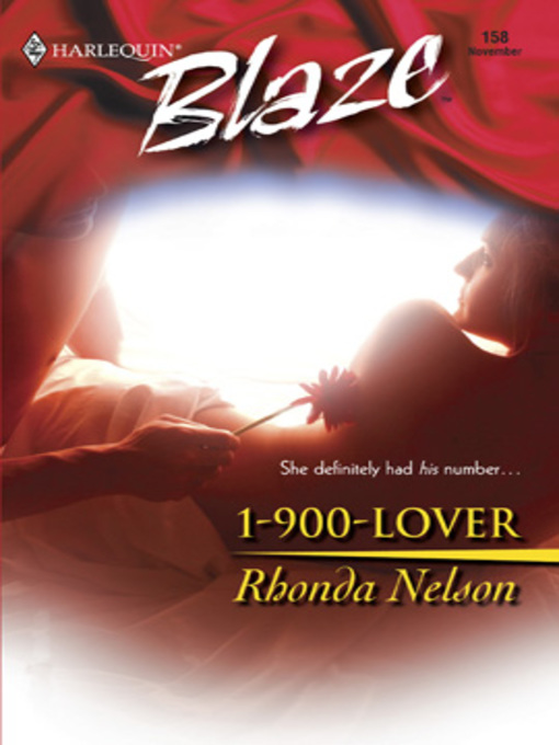 Title details for 1-900-Lover by Rhonda Nelson - Available