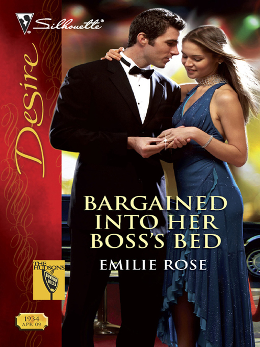 Title details for Bargained Into Her Boss's Bed by EMILIE ROSE - Available