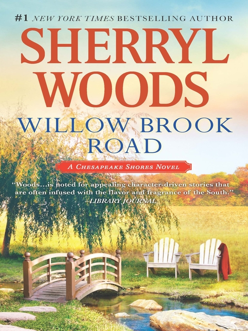 Title details for Willow Brook Road by Sherryl Woods - Wait list