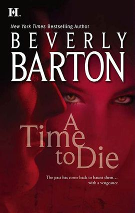 Title details for A Time to Die by Beverly Barton - Available