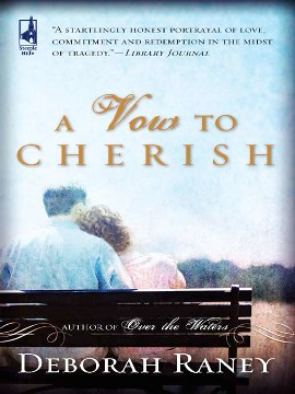 Title details for A Vow To Cherish by Deborah Raney - Available