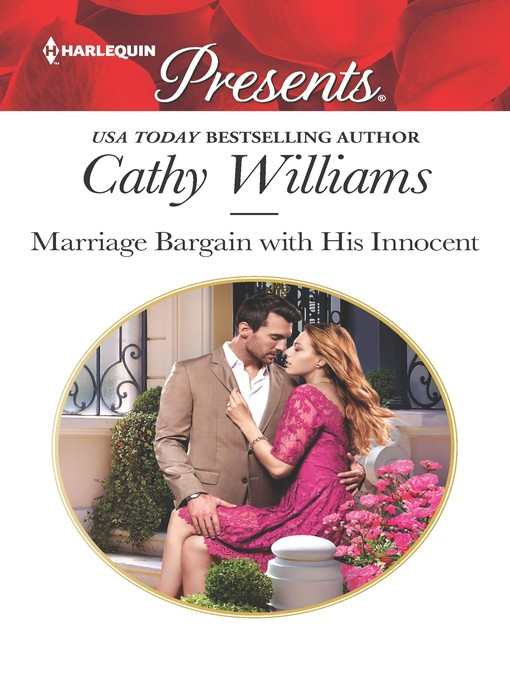 Title details for Marriage Bargain with His Innocent by Cathy Williams - Available
