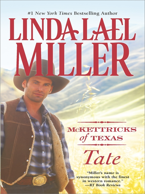 Title details for McKettricks of Texas: Tate by Linda Lael Miller - Available