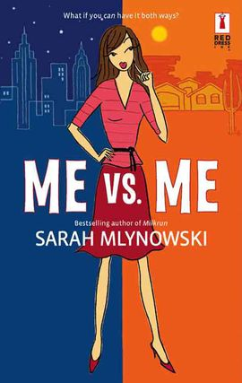 Title details for Me vs. Me by Sarah Mlynowski - Available