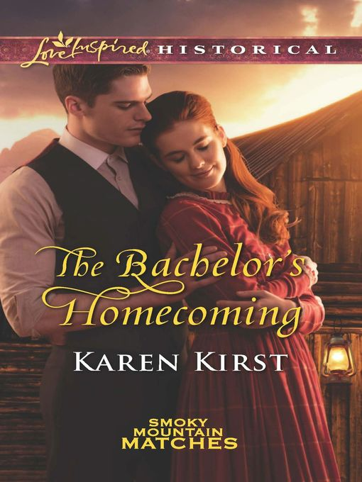 Title details for The Bachelor's Homecoming by Karen Kirst - Wait list