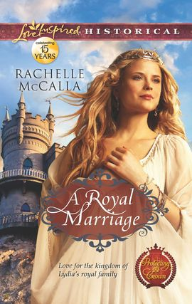 Title details for A Royal Marriage by Rachelle McCalla - Available