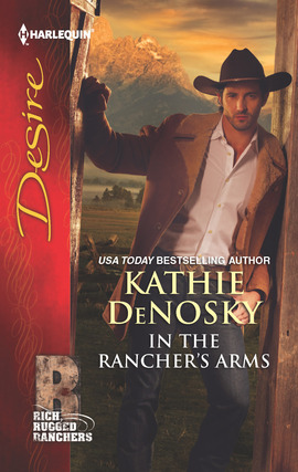 Title details for In the Rancher's Arms by Kathie DeNosky - Available