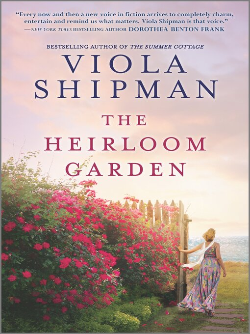 Title details for The Heirloom Garden by Viola Shipman - Available