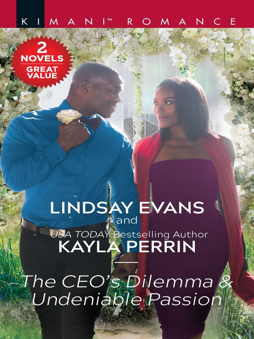 Title details for The CEO's Dilemma ; Undeniable Passion by Lindsay Evans - Wait list