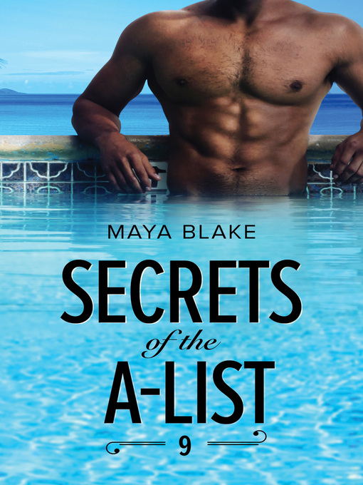 Title details for Secrets of the A-List, Episode 9 by Maya Blake - Available