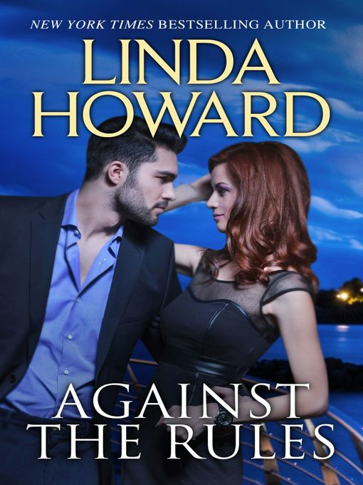 Title details for Against the Rules by Linda Howard - Wait list