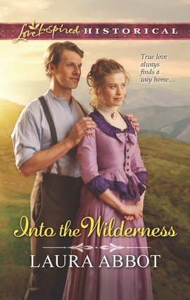 Title details for Into the Wilderness by Laura Abbot - Available