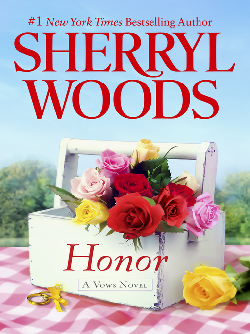 Title details for Honor by Sherryl Woods - Available
