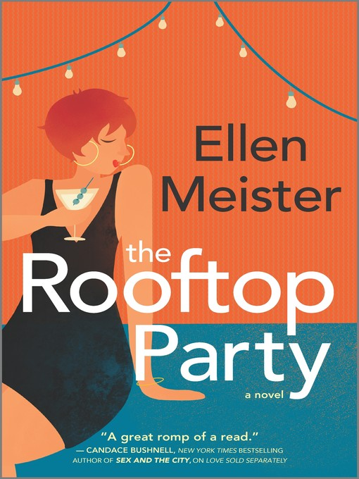 Title details for The Rooftop Party by Ellen Meister - Available