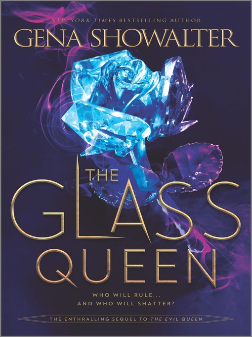 Title details for The Glass Queen by Gena Showalter - Wait list