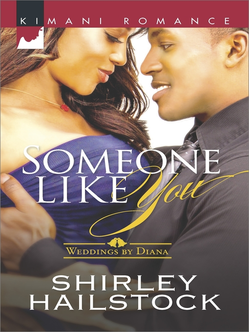 Title details for Someone Like You by Shirley Hailstock - Wait list