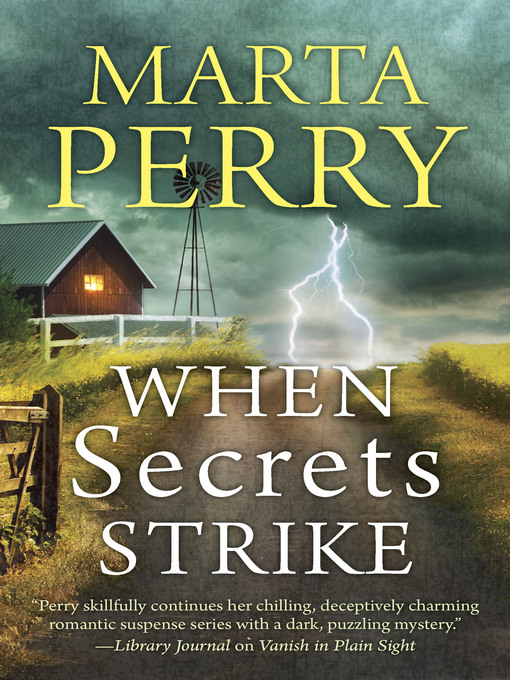 Title details for When Secrets Strike by Marta Perry - Wait list