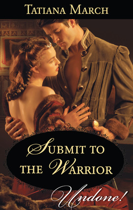 Title details for Submit to the Warrior by Tatiana March - Available