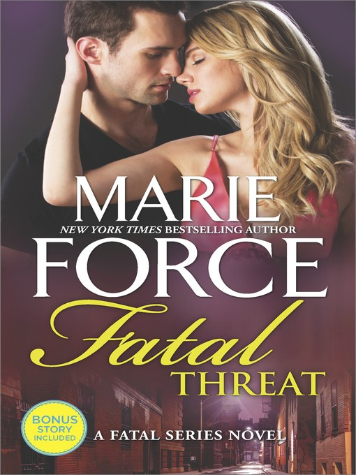 Title details for Fatal Threat by Marie Force - Wait list