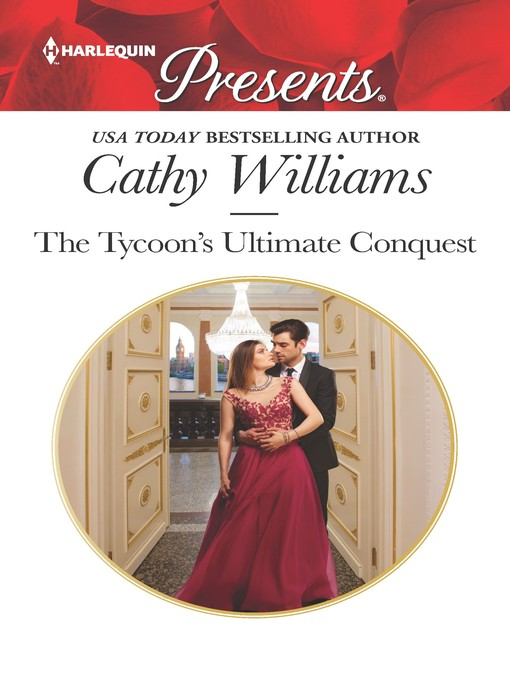 Title details for The Tycoon's Ultimate Conquest by Cathy Williams - Wait list