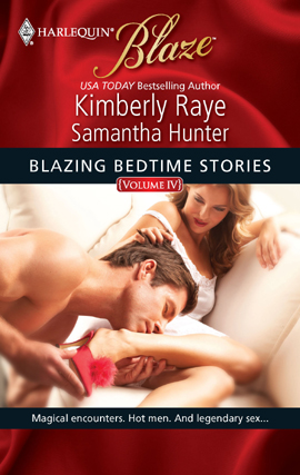 Title details for Blazing Bedtime Stories, Volume IV by Kimberly Raye - Available