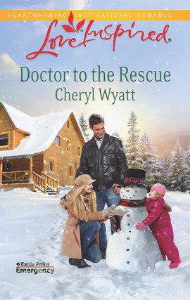 Title details for Doctor to the Rescue by Cheryl Wyatt - Available