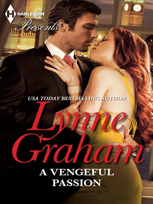 Title details for A Vengeful Passion by Lynne Graham - Available