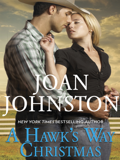 Title details for A Hawk's Way Christmas by Joan Johnston - Available