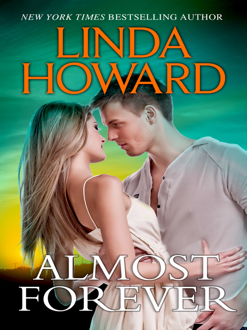 Title details for Almost Forever by Linda Howard - Wait list