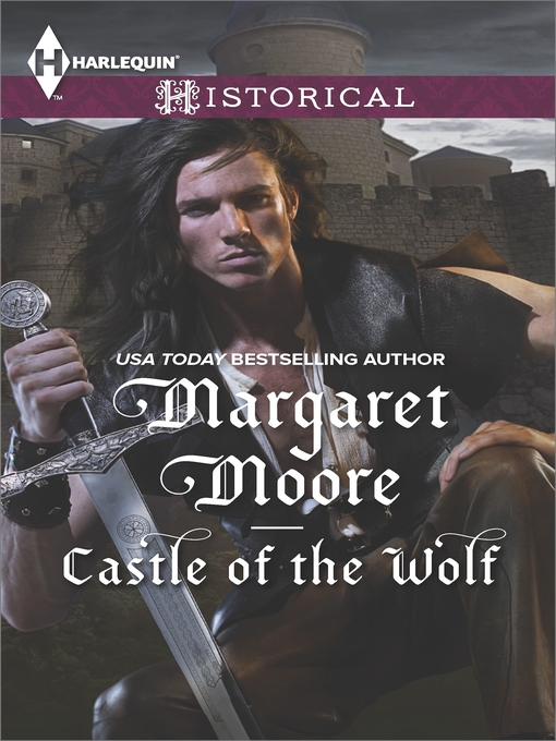 Title details for Castle of the Wolf by Margaret Moore - Wait list