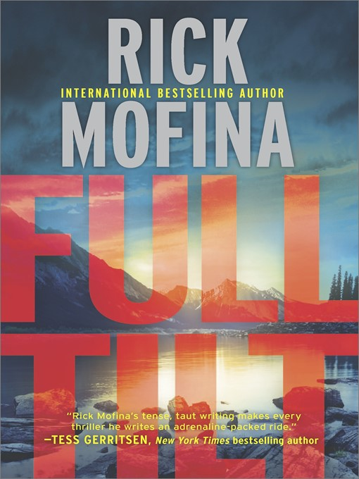 Title details for Full Tilt by Rick Mofina - Available