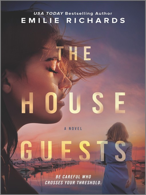 Title details for The House Guests by Emilie Richards - Wait list