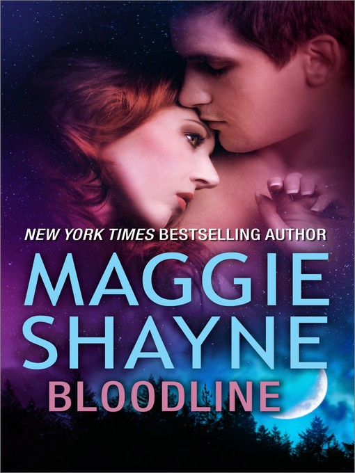 Title details for Bloodline by Maggie Shayne - Available