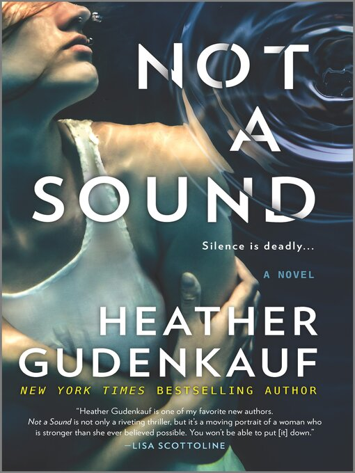 Title details for Not a Sound by Heather Gudenkauf - Available