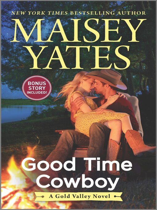 Title details for Good Time Cowboy by Maisey Yates - Wait list