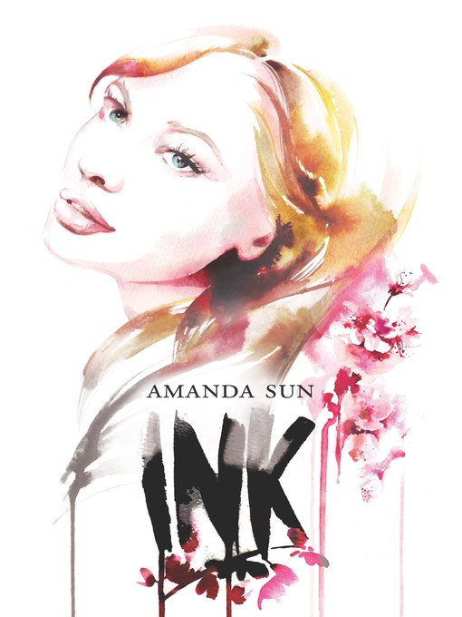 Title details for Ink by Amanda Sun - Available
