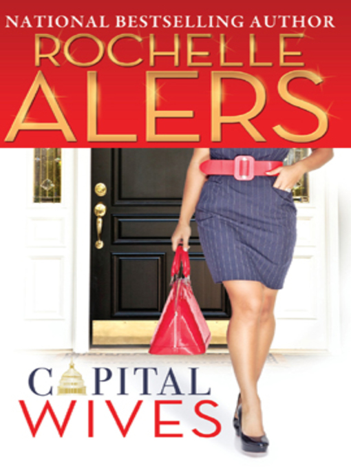 Title details for Capital Wives by Rochelle Alers - Available