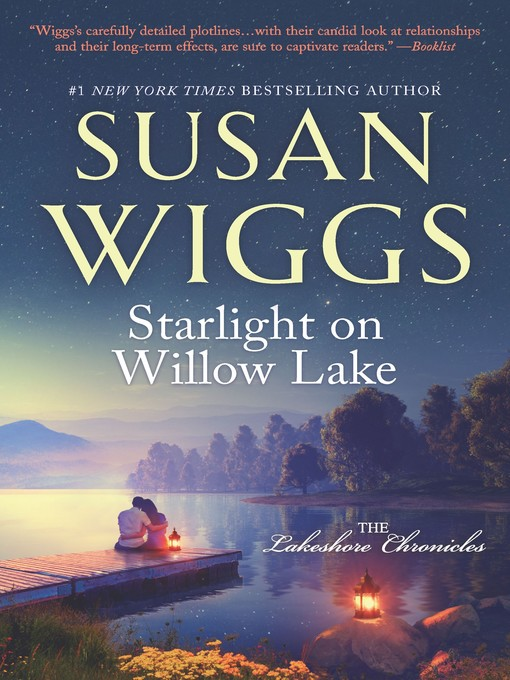 Title details for Starlight on Willow Lake by SUSAN WIGGS - Wait list