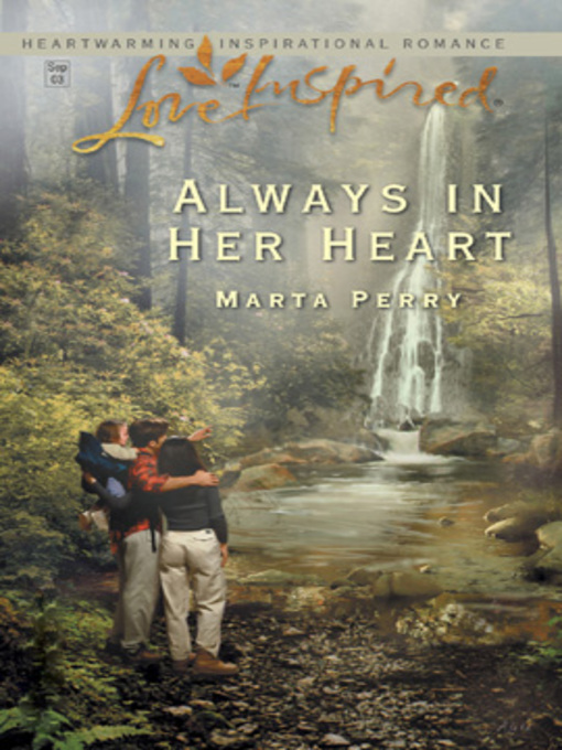 Title details for Always in Her Heart by Marta  Perry - Available