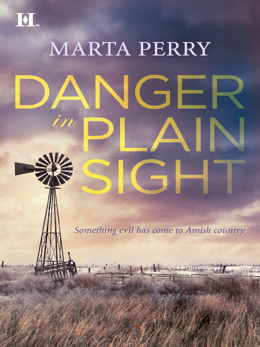 Title details for Danger in Plain Sight by Marta Perry - Available