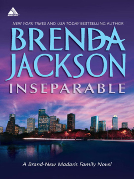 Title details for Inseparable by Brenda Jackson - Available