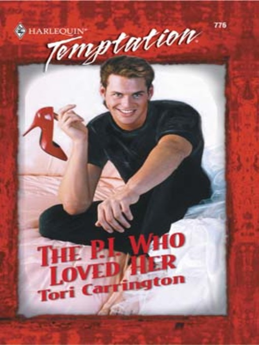 Title details for The P.I. Who Loved Her by Tori Carrington - Available
